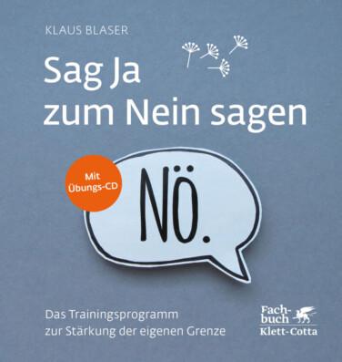 Buchcover Klaus Blaser Sag Ja zum Nein sagen mit einer Sprechblase, in der NÖ steht