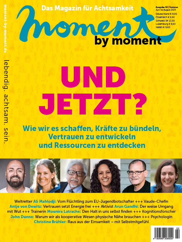 moment by moment 02/2020 Cover: Und jetzt? Wie wir es schaffen, Kräfte zu bündeln, Vertrauen zu entwickeln und Ressourcen zu entdecken