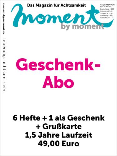 Cover und Informationen zum moment by moment Geschenk-Abo