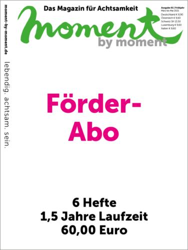Cover und Informationen zum moment by moment Förder-Abo