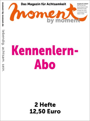 Cover und Informationen zum moment by moment Kennenlern-Abo