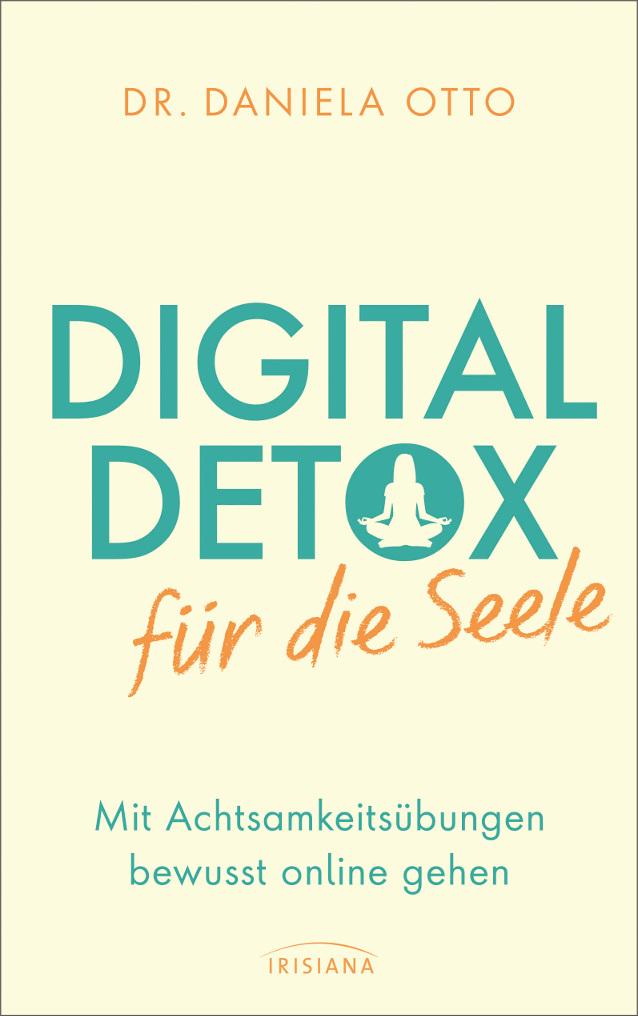 Cover des Buches Digital Detox für die Selle von Dr. Daniela Otto