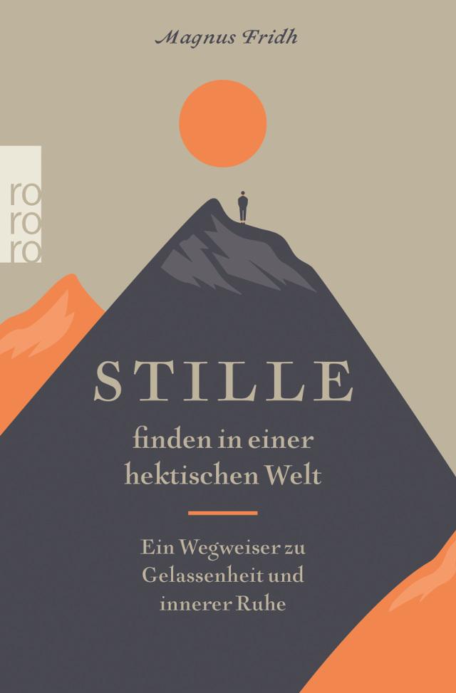 Cover des Buches Stille finden in einer hektischen Welt von Magnus Fridh